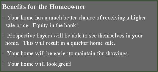 Text Box: Benefits for the Homeowner